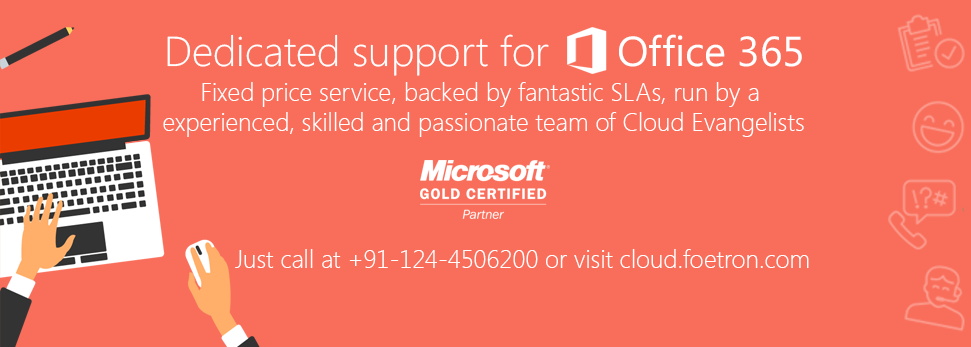 Purchased Microsoft Office365 and Not happy with the services? Connect with us Now!