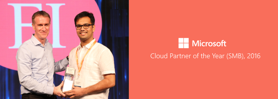 We are Microsoft Cloud Partner of the Year (SMB) in India, 2016. Thank you!
